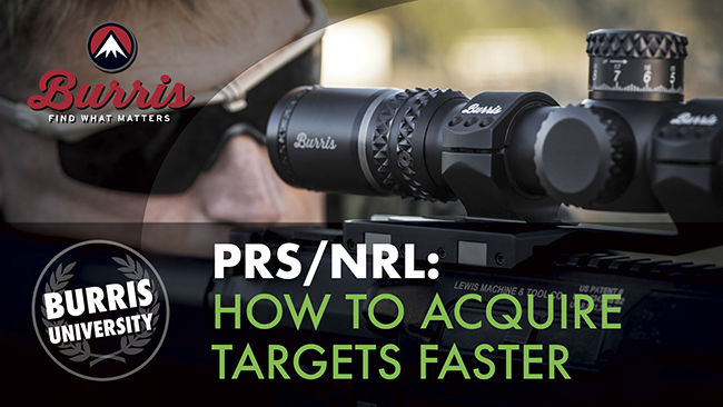 PRS/NRL How to Acquire Targets Faster | Burris University