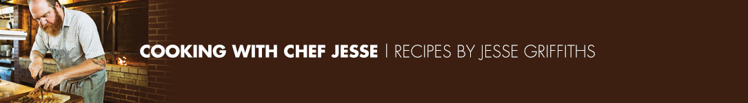 Recipes by Chef Jesse Griffiths